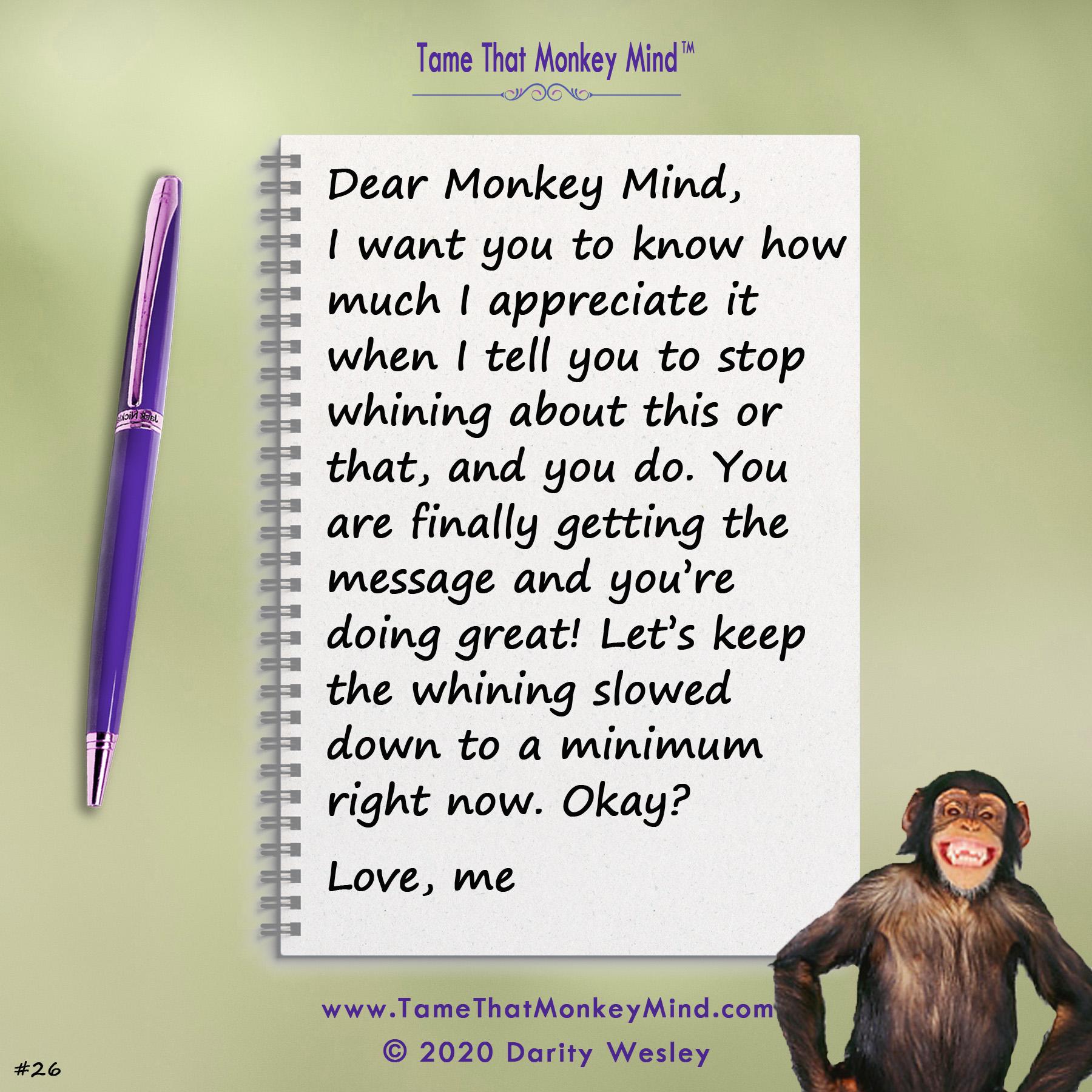 Dear Monkey Mind #26